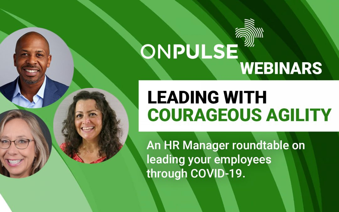 Webinar – Leading with Courageous Agility